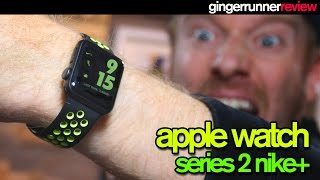APPLE WATCH SERIES 2 NIKE+ REVIEW | The Ginger Runner