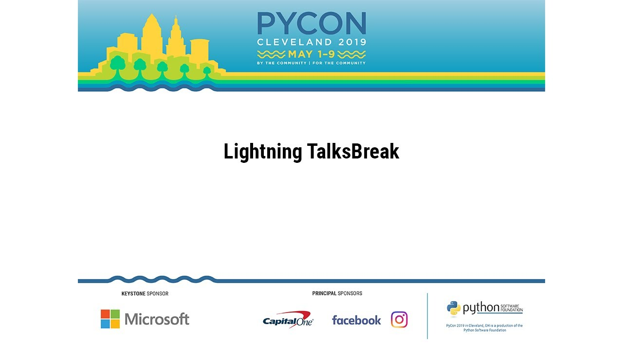 Image from Saturday Lightning TalksBreak - PyCon 2019