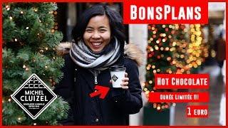 Chocolat chaud de luxe à 1€ ?! | Michel Cluizel | Les Bons plans #4