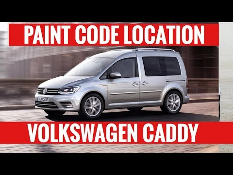 Where is the Paint Code Location on Caddy Volkswagen Caddy. 2019 -2005 Find it Fast! (Includes Maxi)