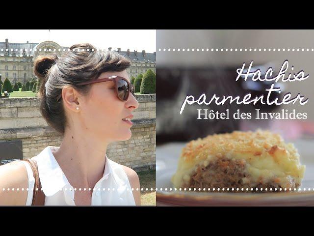 HACHIS PARMENTIER + Passeio pelo Hôtel des Invalides