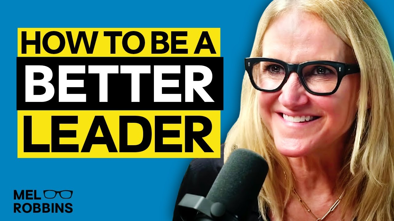 Download 7 Ways to be a better leader, boss, or coach | Mel Robbins