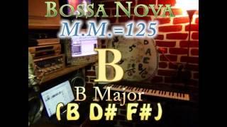 b major (b d# f#) bossa nova - m.m.=125 - one chord vamp