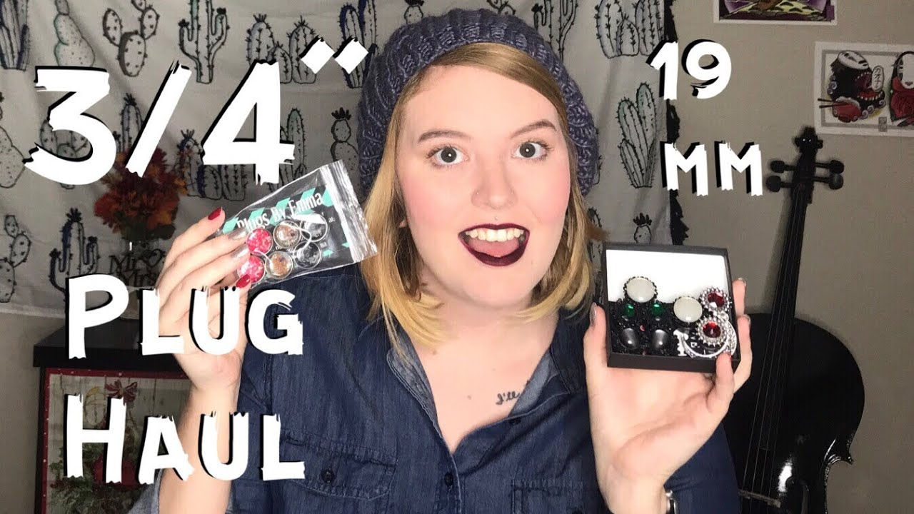 3 4 Plugs >> 3 4 19 Mm Plug Collection Haul Plugs By Emma Love Kills Boutique