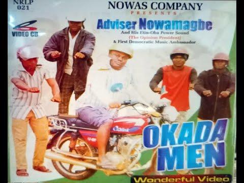 Download Wonderful  Video By Adviser Nowamagbe Track 2 & 3 Of Album, Titled OKADA MEN