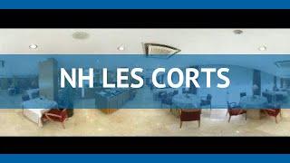 NH LES CORTS 3* Іспанія Барселона огляд – готель НХ ЛІС КОРТС 3* Барселона відео огляд