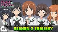 Girls Und Panzer Season 2 Trailer?! ➤ AFarWeebAway Fanboys HARD