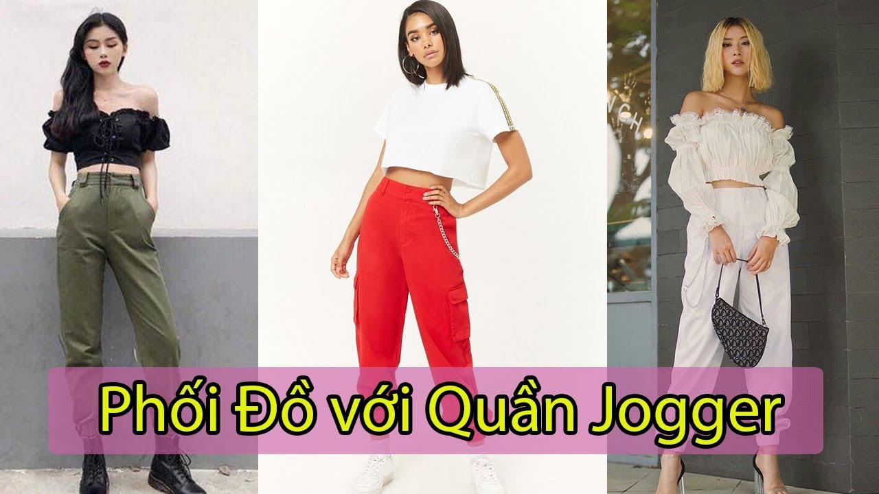 Top 13 Cách phối đồ đẹp với quần Jogger nữ