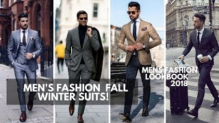 Men's Suits | Fall Winter 2018 - 2019 | Men's Fashion | Lookbook Inspiration  PART 1