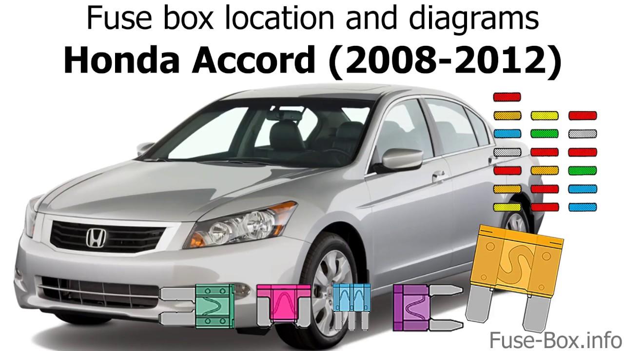 fuse box location and diagrams honda accord 2008 2012 youtubefuse box location and diagrams [ 1280 x 720 Pixel ]