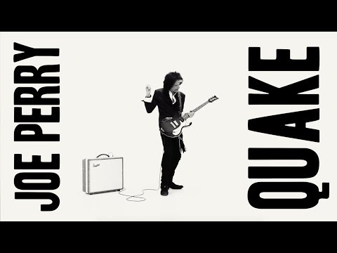 Bo and Jim - New  Music Alert; Joe Perry - Quake (...and get well soon.)