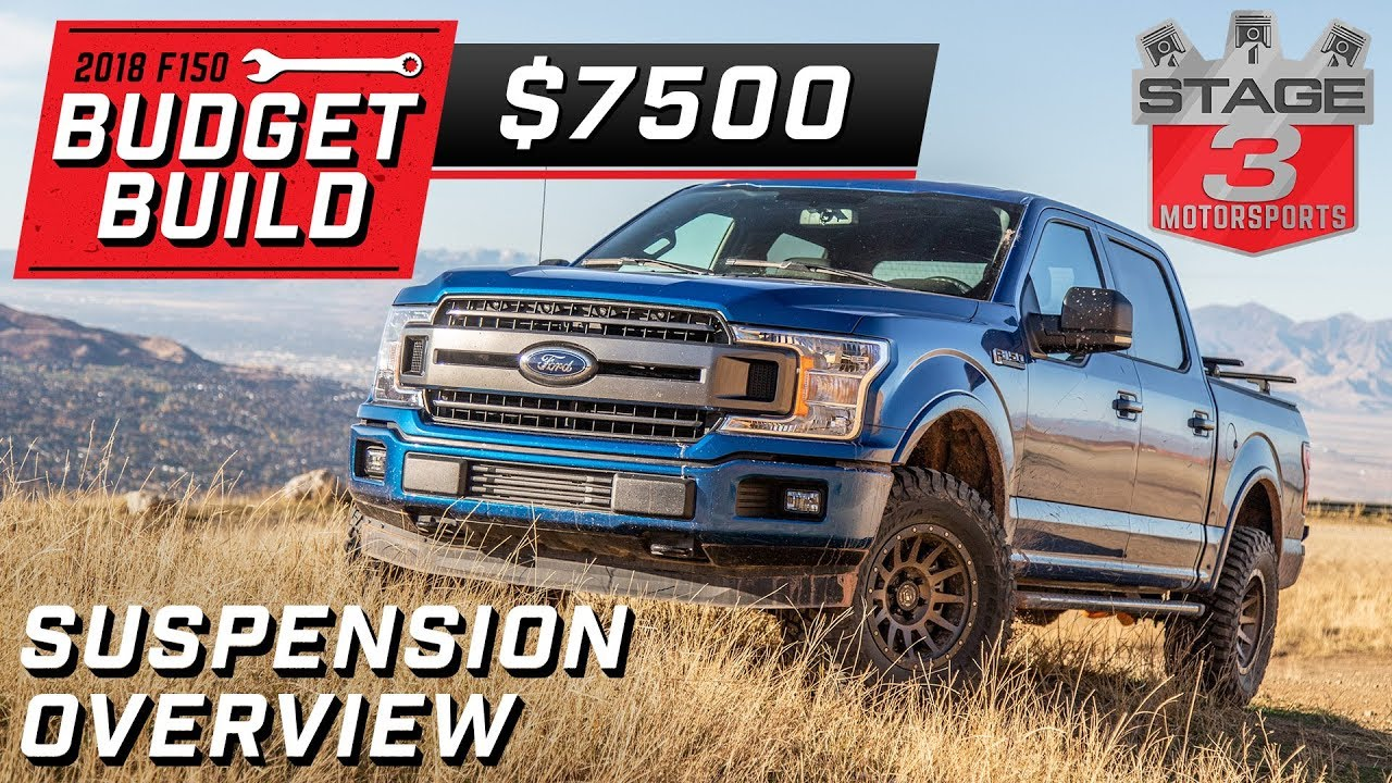 2018 ford f150 budget build suspension upgrades tier 3 $7500 - youtube