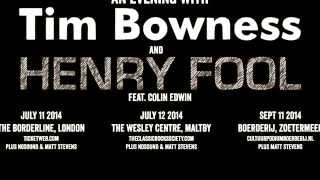 Tim Bowness & Henry Fool Tour Trailer