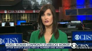 Watch: Starbucks customer confronts employee for stealing cradit card info