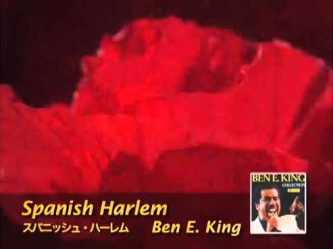 Ben E King - Spanish Harlem