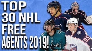 The Top 30 NHL Free Agents! (June 2019)