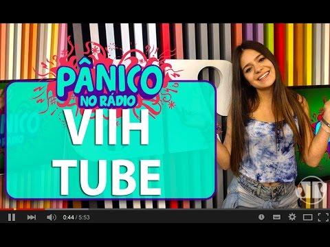 Viih Tube - Pânico - 31/03/16