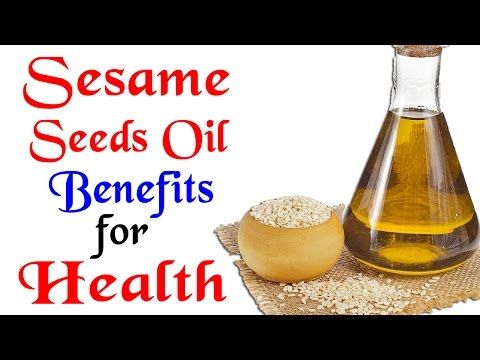 Health Tips - Sesame Oil Benefits for Health - Health Tips