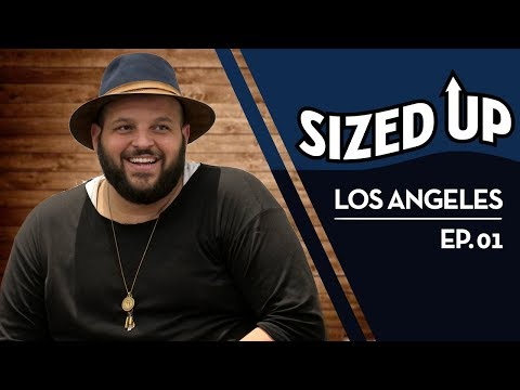 Sized Up Episode 1: Los Angeles | Chubstr