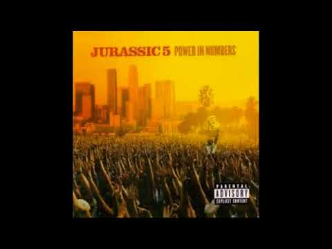 Jurassic 5- Power in Numbers (full album)