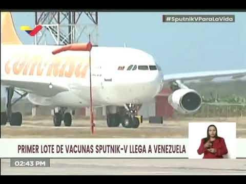 ¡Llegan las primeras 100 mil vacunas Sputnik-V a Venezuela!