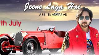 JEENE LAGA HAI | BOLLYWOOD | ROMANTIC LOVE SONG | BY RAJ IBRAHIM