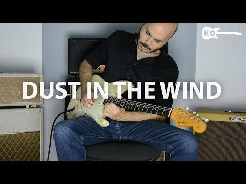 Kansas - Dust in the Wind - Electric Guitar Cover by Kfir Ochaion