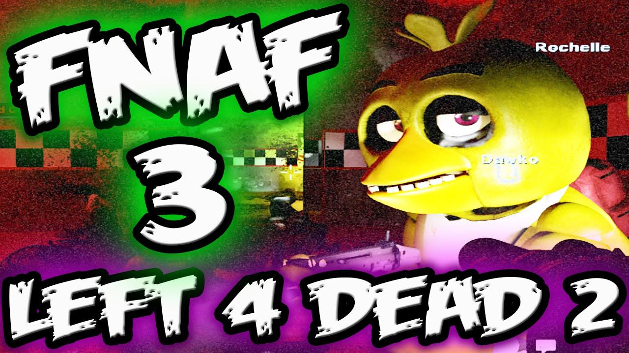 FNAF 3 Left 4 Dead 2 Mod || 2 FOXY'S?! || Five Nights at