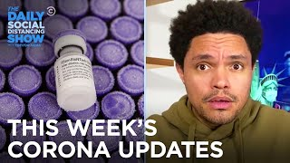 This Week's Coronavirus Updates - Week of  2/22/21 | The Daily Social Distancing Show