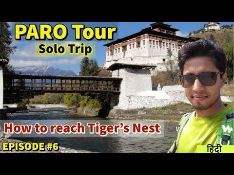 #PARO Bhutan Sightseeing #Tigers Nest #Local Market tour #Bhutan tour vlog #Budget solo Traveller