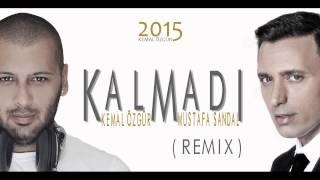 KEMAL ÖZGÜR ft. MUSTAFA SANDAL - KALMADI (REMIX) 2015