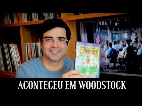 Trailer do filme Aconteceu em Woodstock