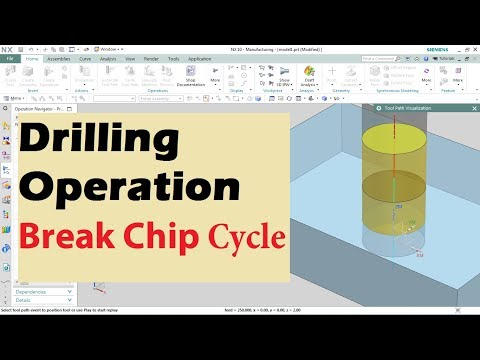 NX CAM - Drilling Operation I Break chip Cycle