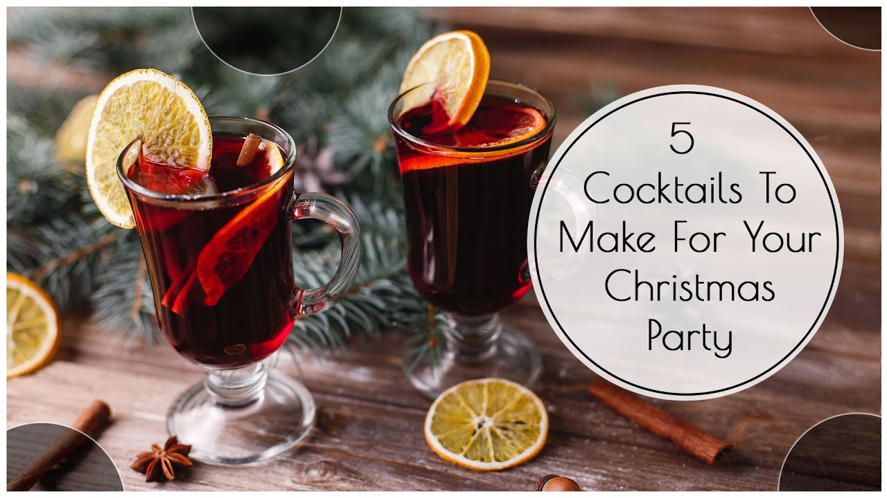 5 Must have cocktails at your Christmas Party! (Delicious & Easy)