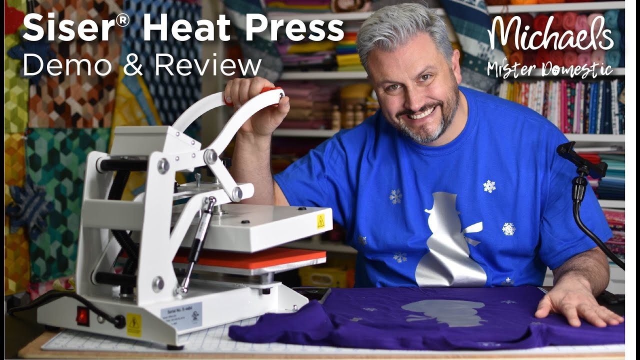 Siser Heat Press Demo & Review with Mister Domestic