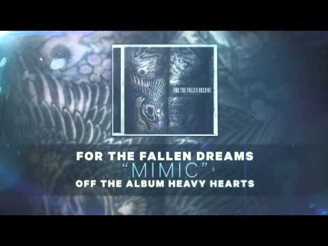 For the Fallen Dreams - Mimic from YouTube · Duration:  4 minutes 11 seconds