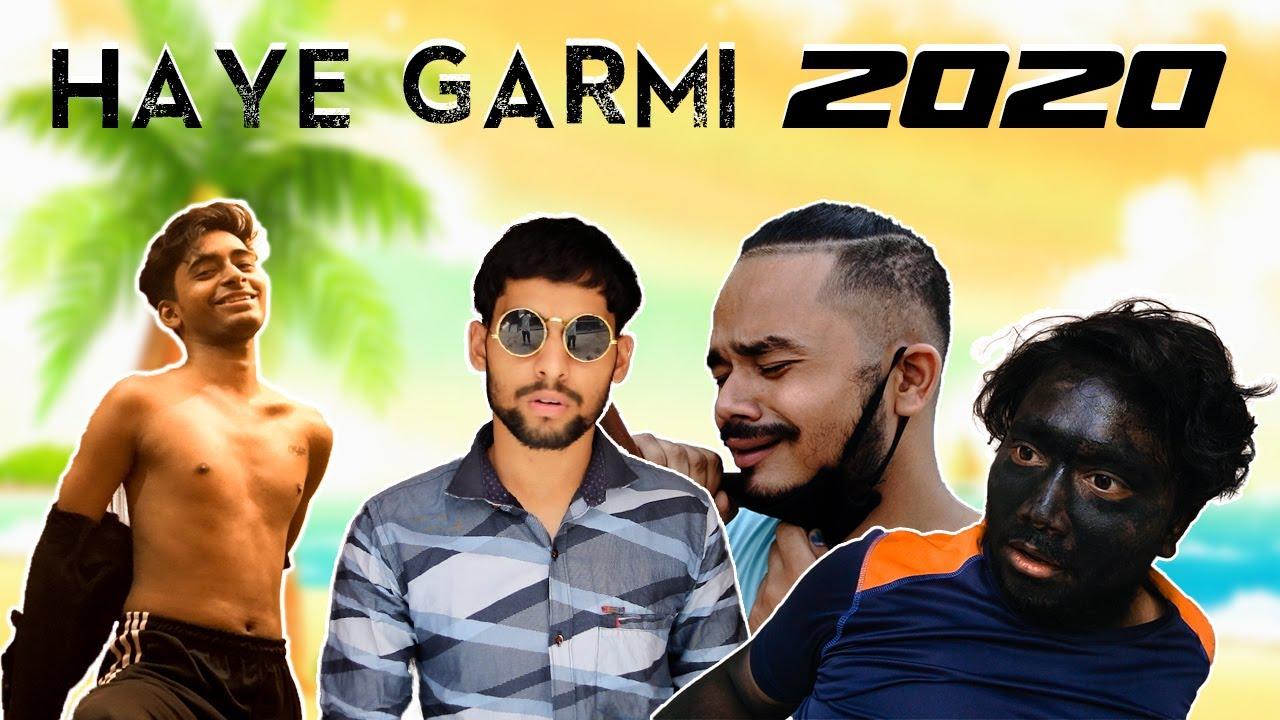 HAYE GARMI 2020 || CLICKBAIT!