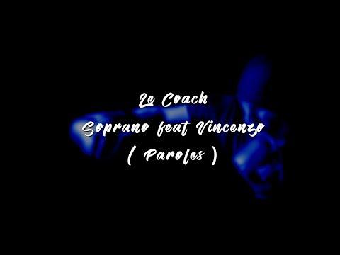 Soprano - Le Coach Feat Vincenzo ( Paroles, Lyrics )