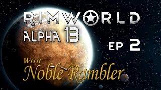 RimWorld Alpha 13 Ep 2