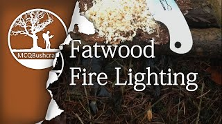 Bushcraft Fire Lighting: Make Fire With Fatwood Tinder