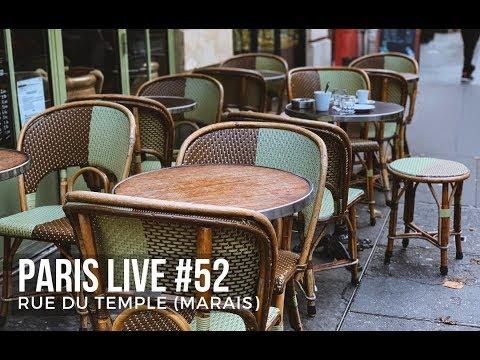 Paris Live #52 - Rue Du Temple (Marais)