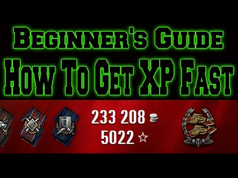 World of Tanks  Beginner's Guide  How to Get XP Fast