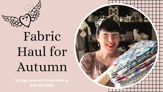 Fabric Haul for Autumn