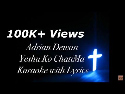 New Nepali Christian Karaoke  Yeshu Ko Chatima  Adrian Dewan  2017