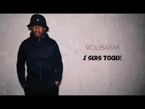 Youtube: Moubarak – J'suis Toqué #LAGRATUITÉ  // Son Officiel // 2018