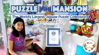 Puzzle Mansion, world's largest jigsaw puzzle collection | Tagaytay | Philippines | We.Are.Wanderful