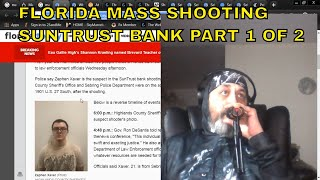 (Pt.1)Mass Shooting Sun Trust Bank Sebring FL- 5 KILLED - Are the numbers A Coincidence?