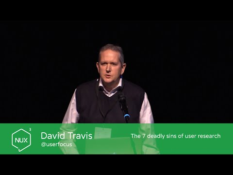 David Travis - The 7 deadly sins of user research - #NUX3 - @userfocus