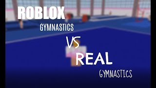 ROBLOX Gymnastics VS Real Gymnastics | PG