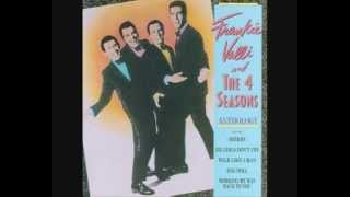 Frankie Valli & 4 Seasons 15 Opus 17 Don